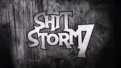 Shitstorm 7