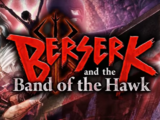 Berserk & The Band of The Hawk