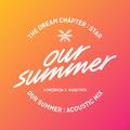 TXT Our Summer (Acoustic Mix) Album Cover
