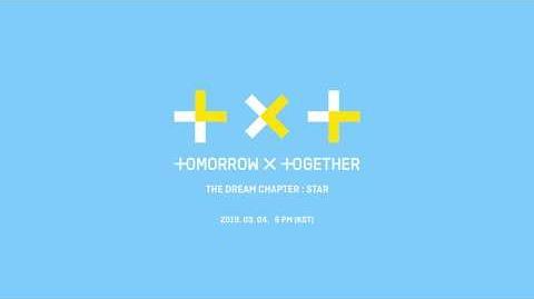 TXT (투모로우바이투게더) - The Dream Chapter STAR-0