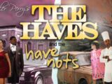 Tyler Perry's The Haves And The Have Nots (play)