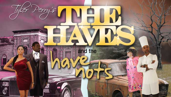 Have and the have nots play