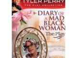 Tyler Perry's Diary of a Mad Black Woman The Play