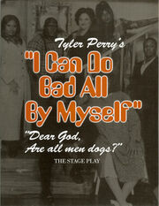 Tyler Perry's I Can Do Bad All By Myself The Play   Tyler ...