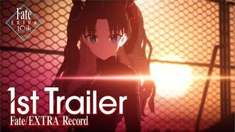 【公式】Fate EXTRA Record ファーストトレーラー