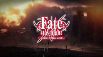 Fate Stay Night UBW (Trailer)