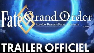 Trailer Officiel Fate Grand Order Absolute Demonic Front Babylonia