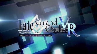 『Fate Grand Order VR feat.マシュ・キリエライト』PV 第2弾
