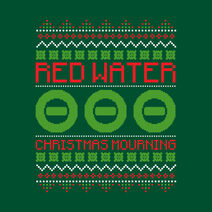 Red Water Christmas Mourning