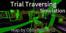 Trial Traversing Simulation