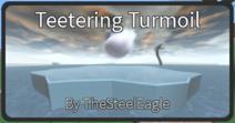 Teetering Turmoil-0