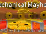 Mechanical Mayhem