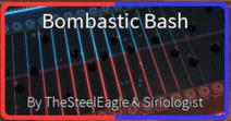 Bombastic Bash