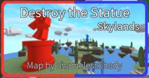 Destroy the Statue (Skylands)