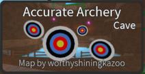 Accurate Archery (Cave)