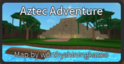 AztecAdventurePicture