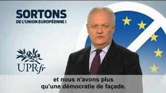 Clip de campagne de l'UPR pour les élections européennes de mai 2014