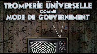La tromperie universelle comme mode de gouvernement - François ASSELINEAU