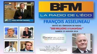 """François ASSELINEAU invité de l'émission """"500 millions d'Européens"""" - BFM Business 25-01-2014"""
