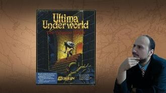 "Gaming History Ultima Underworld – ""The most important game you should play"""