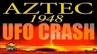 AZTEC 1948 UFO CRASH Secret Rescovery of Alien Technology - FEATURE