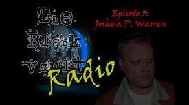 The Black Vault Radio w John Greenewald, Jr. - Episode 3 - Joshua P