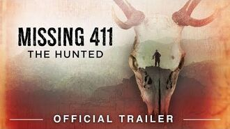 Missing 411 The Hunted (2019) Official Trailer HD