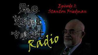 Ep-1 – Stanton Friedman on The Black Vault Radio w John Greenewald, Jr