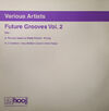 Future Grooves EP Vol. 2