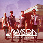 220px-Lawson---taking-over-me-1341507247