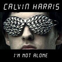 Calvin Harris - Im Not Alone (Remixes)