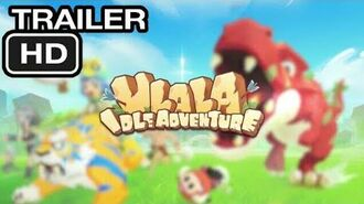 Ulala- Idle Adventure OFFICIAL TRAILER