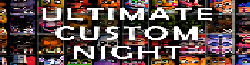 Ultimate Custom Night Wiki