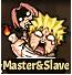 Master & Slaves