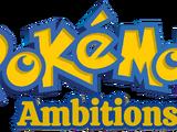 Pokemon Ambitions