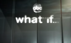 What If (ABC) title