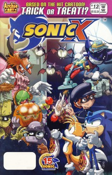"On Halloween night, a cartoon hedgehog and fox and a human boy bring their bags up to a house with small bat decorations. An overweight man, two traditional-looking robots, and a third robot that flies and looks like a little imp answer the door and toss the trick-or-treaters apple-shaped explosives. Everyone is in costume. The ""Sonic X"" logo and a tagline, ""Based on the hit cartoon! Trick or treat?!"", adorn the top of the image."