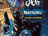 Ghost/Batgirl: The Resurrection Machine