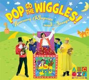 Pop goes wiggles