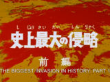 The Greatest Invasion in History Part 1