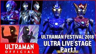 (ENG Sub) ULTRA LIVE STAGE Part 1 from ULTRAMAN FESTIVAL 2018 -Official-