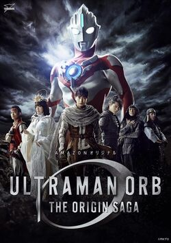 Poster Ultraman Orb THE ORIGIN SAGA