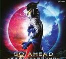 GO AHEAD ~Susume! Ultraman Zero~