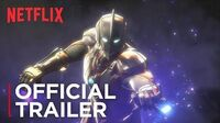 Ultraman Official Trailer HD Netflix
