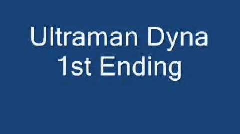 Ultraman Dyna 1st Ending YouTube