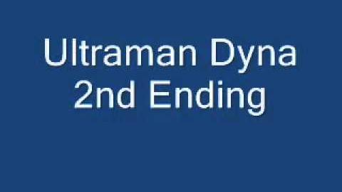Ultraman Dyna 2nd Ending - YouTube.flv