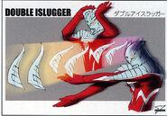 DoubleISlugger