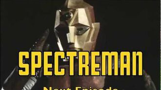 Spectreman Next Episode Preview