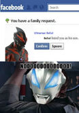 Ultraman Belial Facebook family request
