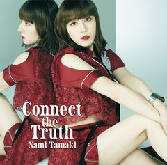 Nami Tamaki - Connect the Truth